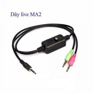dây live stream MA2